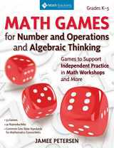 9781935099437-1935099434-Math Games for Number and Operations and Algebraic Thinking: Games to Support Independent Practice in Math Workshops and More, Grades K-5