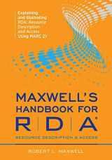 9780838911723-0838911722-Maxwell's Handbook for RDA: Explaining and Illustrating RDA