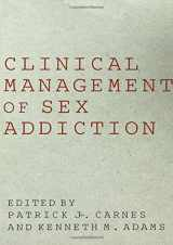 9781583913611-1583913610-Clinical Management of Sex Addiction