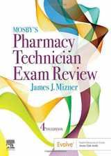 9780323497244-0323497241-Mosby's Pharmacy Technician Exam Review (Mosbys Review for the Pharmacy Technician Certification Examination)