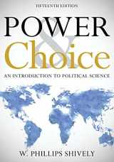 9781538114124-1538114127-Power & Choice: An Introduction to Political Science