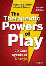 9781118336878-1118336879-The Therapeutic Powers of Play: 20 Core Agents of Change