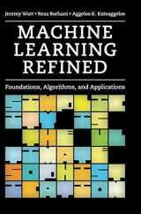 9781107123526-1107123526-Machine Learning Refined: Foundations, Algorithms, and Applications