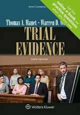 9781454870029-1454870028-Trial Evidence [Connected Casebook] (Aspen Coursebook)