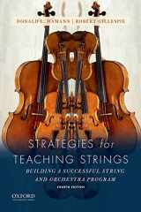 9780190643850-0190643854-Strategies for Teaching Strings: Building A Successful String and Orchestra Program