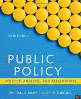 9781506358154-1506358152-Public Policy: Politics, Analysis, and Alternatives