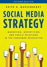 9781538101353-1538101351-Social Media Strategy: Marketing, Advertising, and Public Relations in the Consumer Revolution