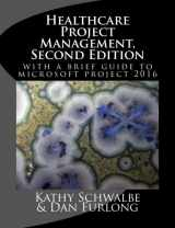 9781976573279-1976573270-Healthcare Project Management, Second Edition