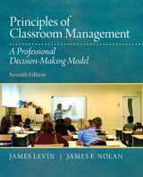 9780132868624-0132868628-Principles of Classroom Management: A Professional Decision-Making Model