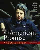 9781319042493-131904249X-The American Promise: A Concise History, Combined Volume