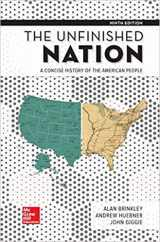 9781259912535-1259912531-The Unfinished Nation: A Concise History of the American People