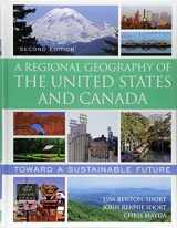 9781442277182-1442277181-A Regional Geography of the United States and Canada: Toward a Sustainable Future