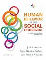 9781305860308-1305860306-Empowerment Series: Human Behavior in the Social Environment: A Multidimensional Perspective
