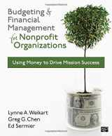 9781608716937-1608716937-Budgeting and Financial Management for Nonprofit Organizations: Using Money to Drive Mission Success