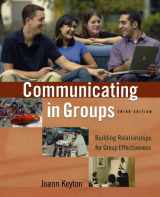 9780195183436-0195183436-Communicating in Groups: Building Relationships for Group Effectiveness