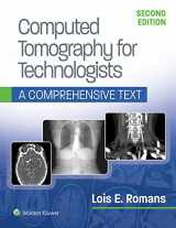 9781496375858-1496375858-Computed Tomography for Technologists: A Comprehensive Text