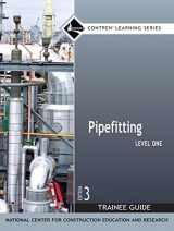 9780132273107-0132273101-Pipefitting Level 1 Trainee Guide, Paperback (3rd Edition) (Contren Learning)