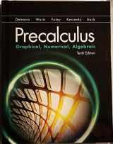 9780134672090-0134672097-Precalculus: Graphical, Numerical, Algebraic (10th Edition)