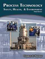 9781111036355-1111036357-Process Technology: Safety, Health, and Environment