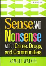 9781285459028-1285459024-Sense and Nonsense About Crime, Drugs, and Communities