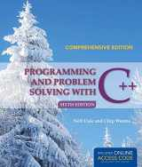 9781284028768-1284028763-Programming and Problem Solving with C++: Comprehensive