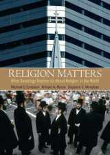 9780205628001-0205628001-Religion Matters: What Sociology Teaches Us About Religion In Our World