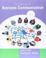 9780134319056-0134319052-Excellence in Business Communication (12th Edition)