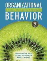 9781544317540-1544317549-Organizational Behavior: A Skill-Building Approach