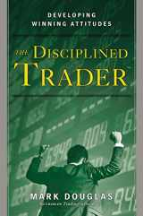 9780132157575-0132157578-The Disciplined Trader: Developing Winning Attitudes
