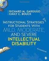 9781506306667-1506306667-Instructional Strategies for Students With Mild, Moderate, and Severe Intellectual Disability (NULL)