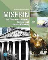 9780134734200-0134734203-Economics of Money, Banking and Financial Markets, The, Business School Edition (What's New in Economics)