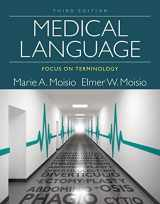 9781285854212-1285854217-Medical Language: Focus on Terminology