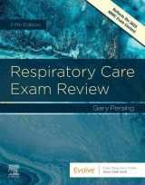9780323553681-0323553680-Respiratory Care Exam Review