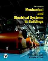 9780134701189-0134701186-Mechanical and Electrical Systems in Buildings (6th Edition) (What's New in Trades & Technology)