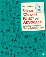 9781506384061-1506384064-Social Welfare Policy and Advocacy: Advancing Social Justice Through Eight Policy Sectors