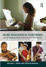 9780415800907-0415800900-Music Education in Your Hands: An Introduction for Future Teachers