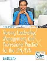 9780803660854-0803660855-Nursing Leadership, Management, and Professional Practice For The LPN/LVN