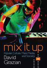 9780393602791-0393602796-Mix It Up: Popular Culture, Mass Media, and Society (Second Edition)