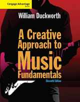 9781285446202-1285446208-Cengage Advantage: A Creative Approach to Music Fundamentals (with Keyboard for Piano and Guitar) (Cengage Advantage Books)