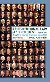 9780393603316-0393603318-Constitutional Law and Politics: Struggles for Power and Governmental Accountability (Tenth Edition) (Vol. Volume 1)