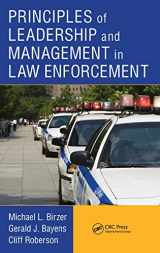 9781439880340-1439880344-Principles of Leadership and Management in Law Enforcement