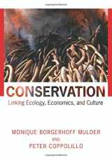 9780691049809-0691049807-Conservation: Linking Ecology, Economics, and Culture