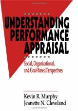 9780803954755-0803954751-Understanding Performance Appraisal: Social, Organizational, and Goal-Based Perspectives