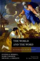 9780805440317-0805440313-The World and the Word: An Introduction to the Old Testament
