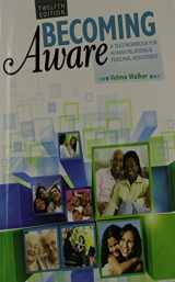 9781465211293-1465211292-Becoming Aware: A Text/Workbook For Human Relations and Personal Adjustment