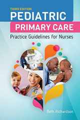 9781284093100-1284093107-Pediatric Primary Care: Practice Guidelines for Nurses