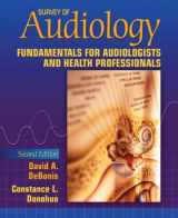 9780205531950-0205531954-Survey of Audiology: Fundamentals for Audiologists and Health Professionals (2nd Edition)