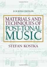 9780205794553-0205794556-Materials and Techniques of Post-Tonal Music (4th Edition)