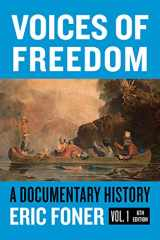 9780393696912-039369691X-Voices of Freedom: A Documentary Reader (Sixth Edition) (Vol. Volume 1)