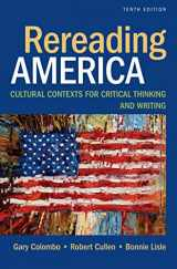 9781457699214-1457699214-Rereading America: Cultural Contexts for Critical Thinking and Writing